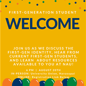 First-Generation Student Welcome Flyer - Event 8.20.2020 at 6:00pm