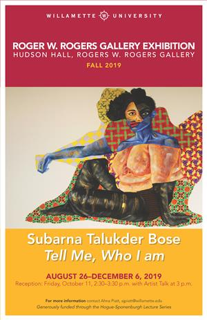 Rogers Gallery Fall 2019 Exhibition: Subarna Talukder Bose
