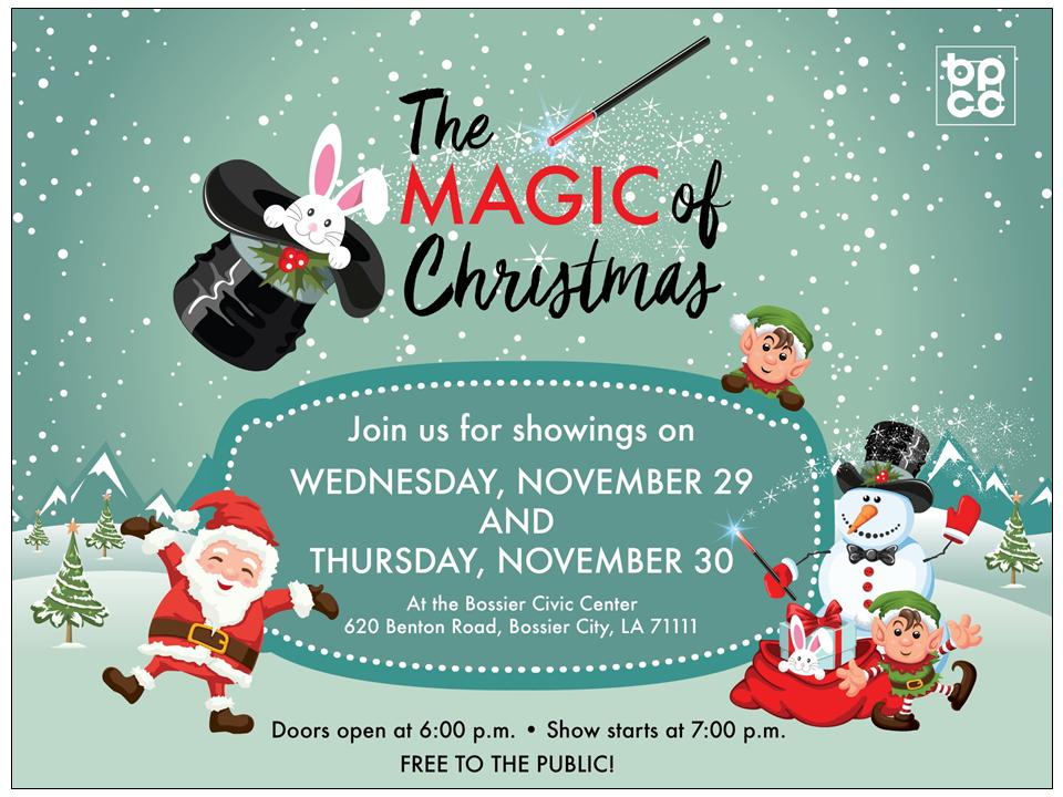 Magic Of Christmas.Bpcc Events Calendar Bossier City Bpcc Christmas Show The