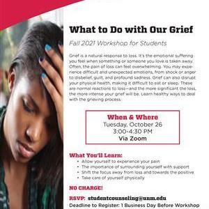 Image for: What to Do with Our Grief Workshop for UNM Students