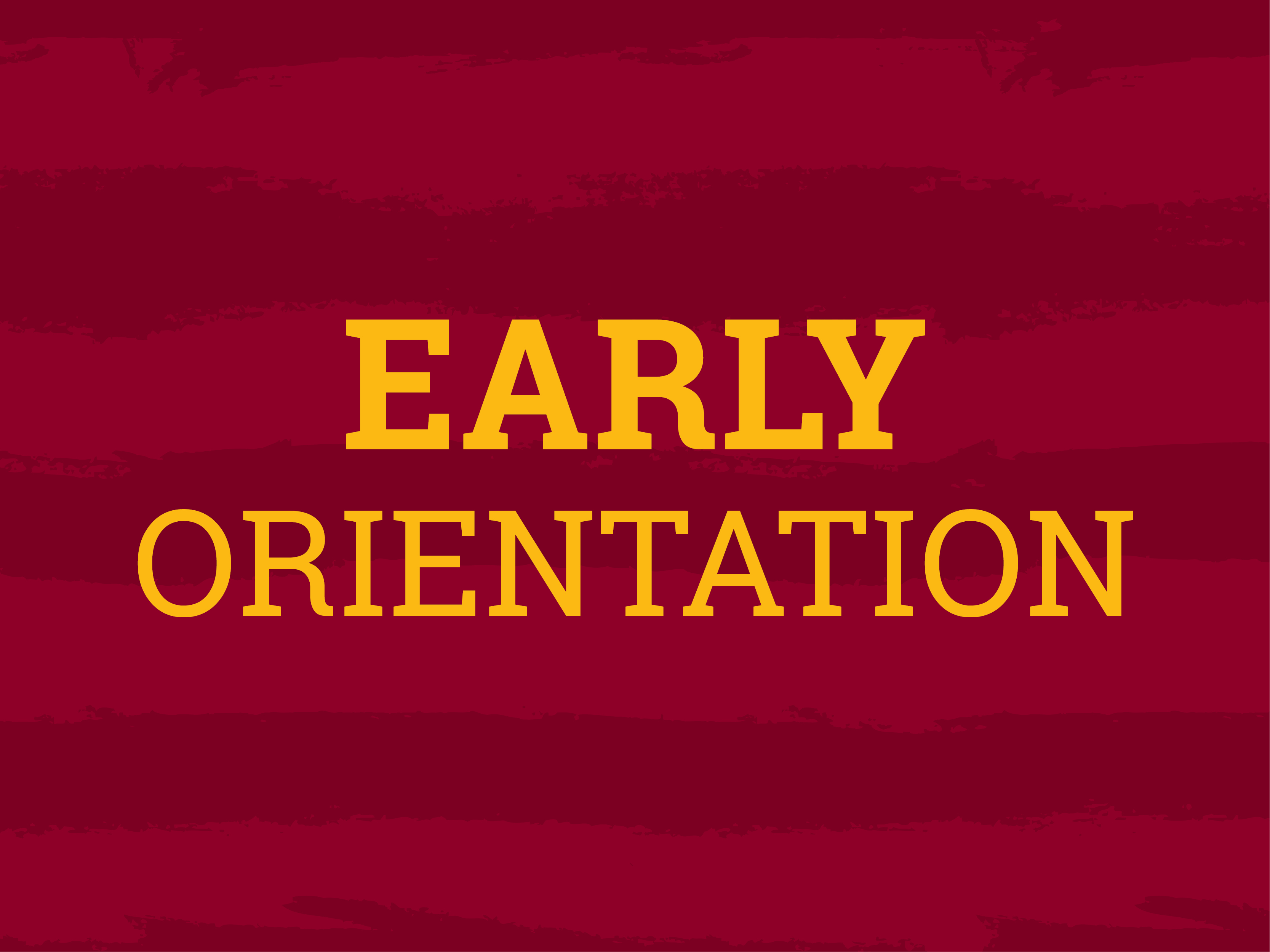 New Student Early Orientation