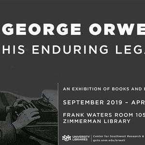 Image for: George Orwell: His Enduring Legacy
