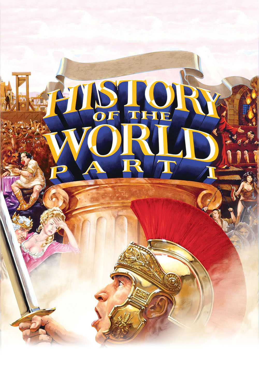 history-of-the-world-part-i-poster 1.jpg