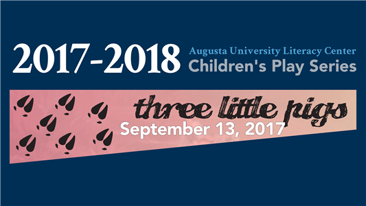 Three Little Pigs, September 13, 2017,  2017-2018 Augusta University Literacy Center Children's Play