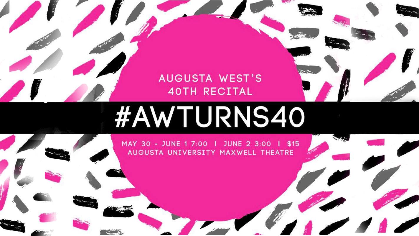 "Augusta West Dance Studio presents: ""40 and Fabulous"""