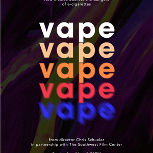 Image for: Vape - ASUNM Southwest Film Center