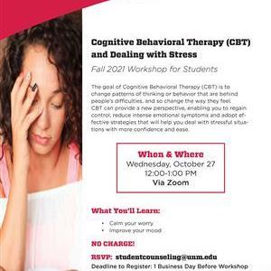 Image for: Cognitive Behavioral Therapy & Dealing with Stress Workshop for UNM Students