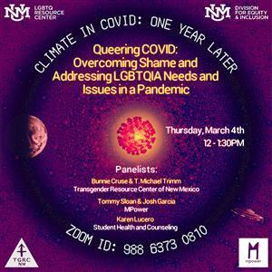 Image for: Queering COVID: Overcoming Shame and Addressing LGBTQIA Needs and Issues in a Pandemic