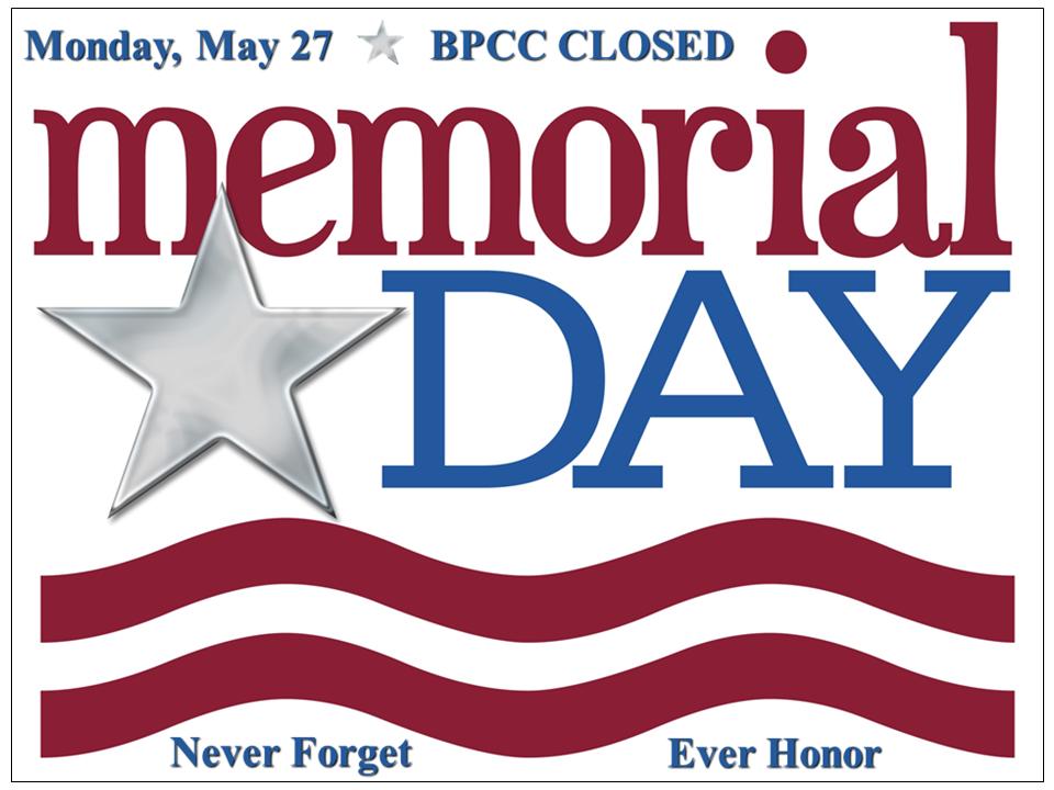 Bpcc Events Calendar Bpcc Closed Memorial Day