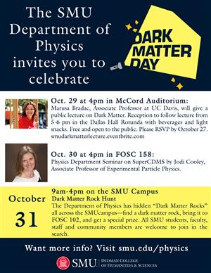 Dedman College of Humanities and Sciences - Dark Matter Days