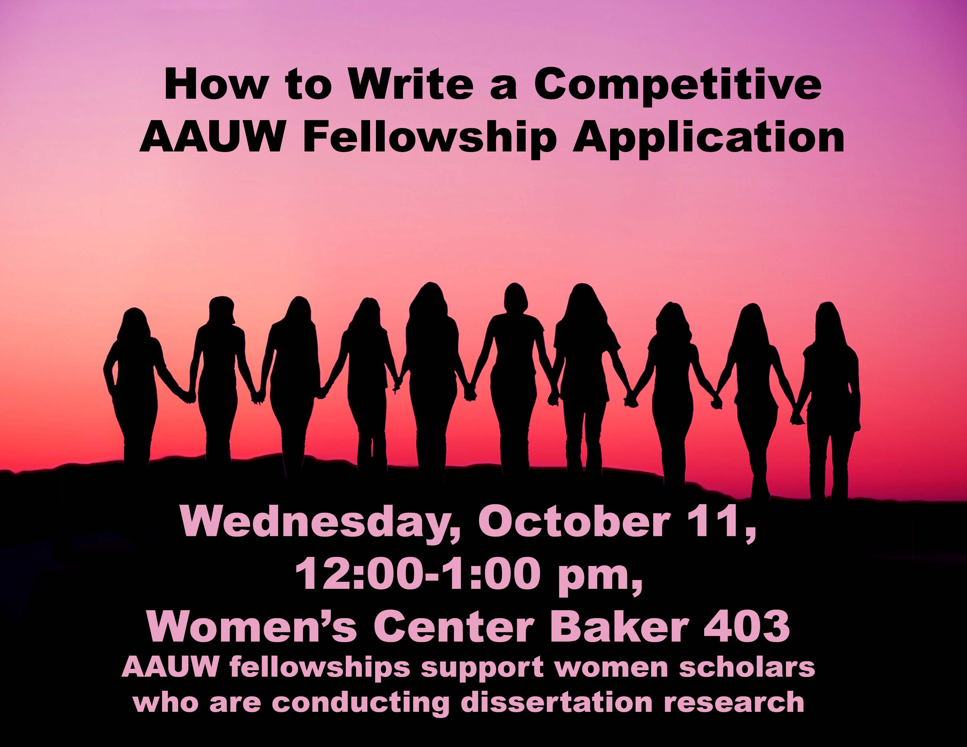 Learn To Write A Competitive AAUW Fellowship Application Oct 11 2017