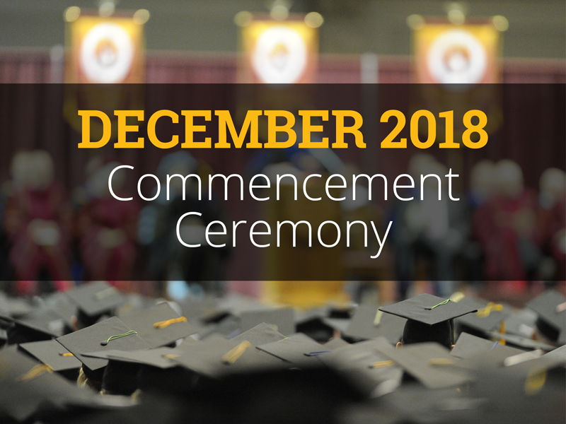 Commencement - Fall 2018