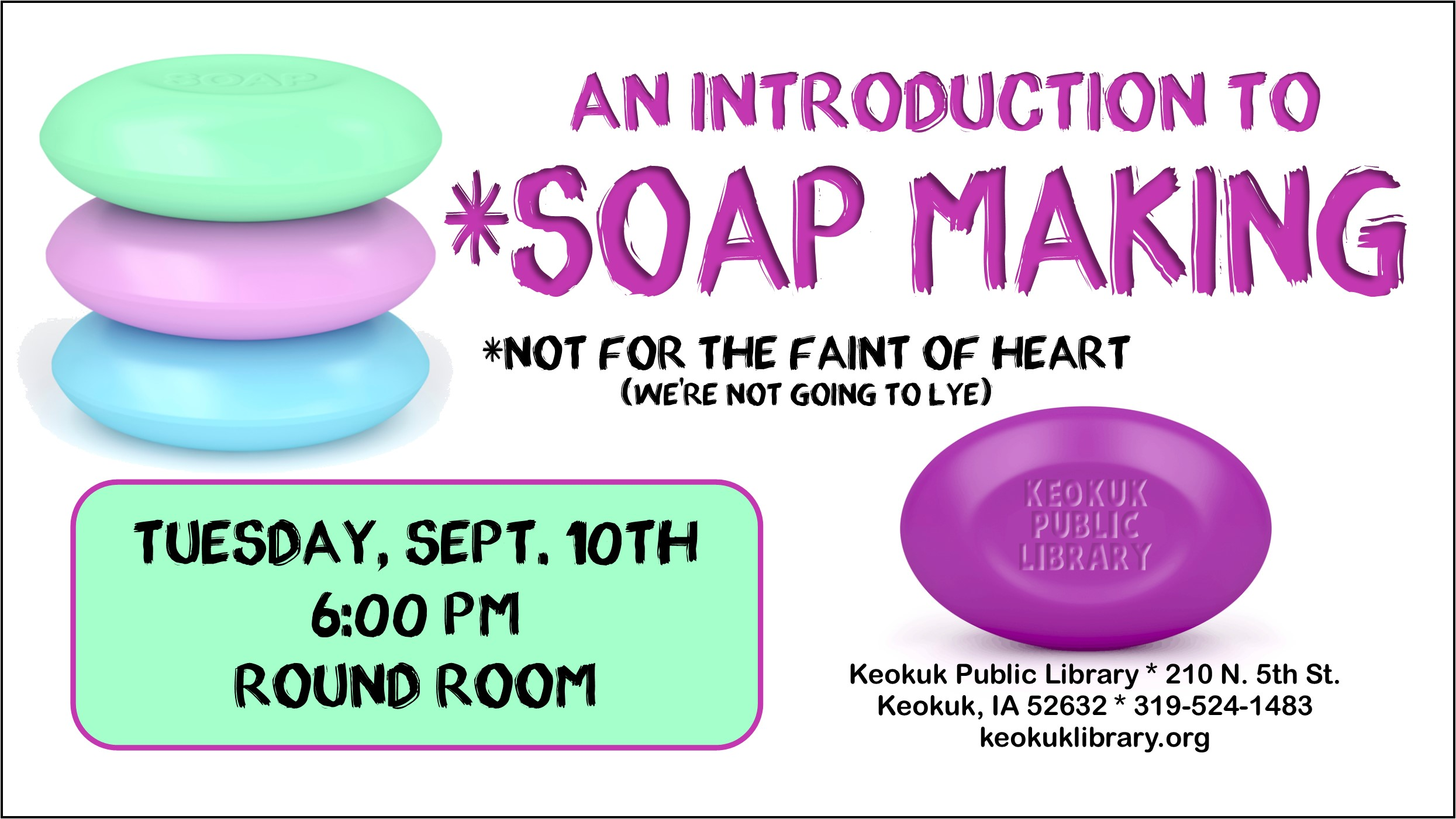 Keokuk Events - Introduction to Soap Making